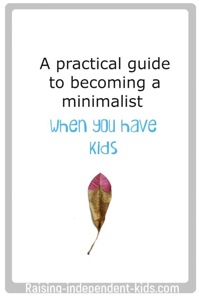 A practical guide to becoming a minimalist when you have kids