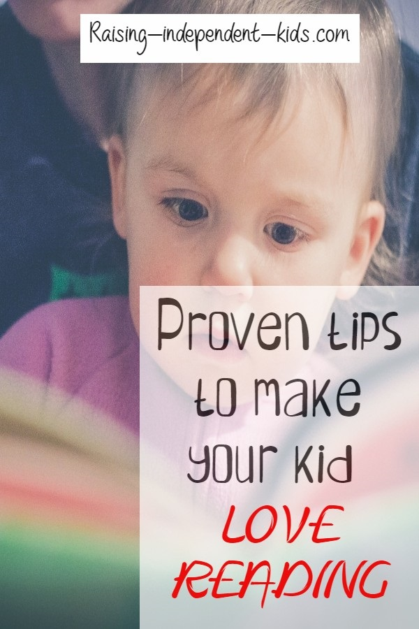 Proven tips to make your kid love reading
