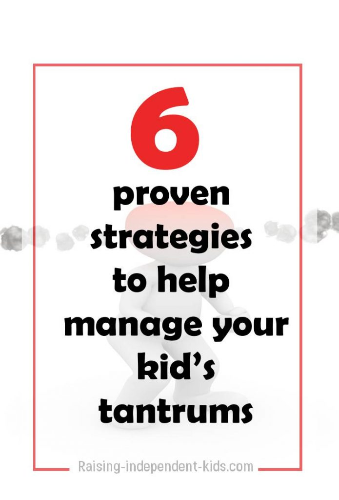6 proven strategies to help manage your kid's tantrums