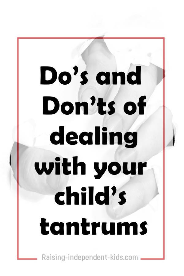 Do's and Don'ts of dealing with your child's tantrums