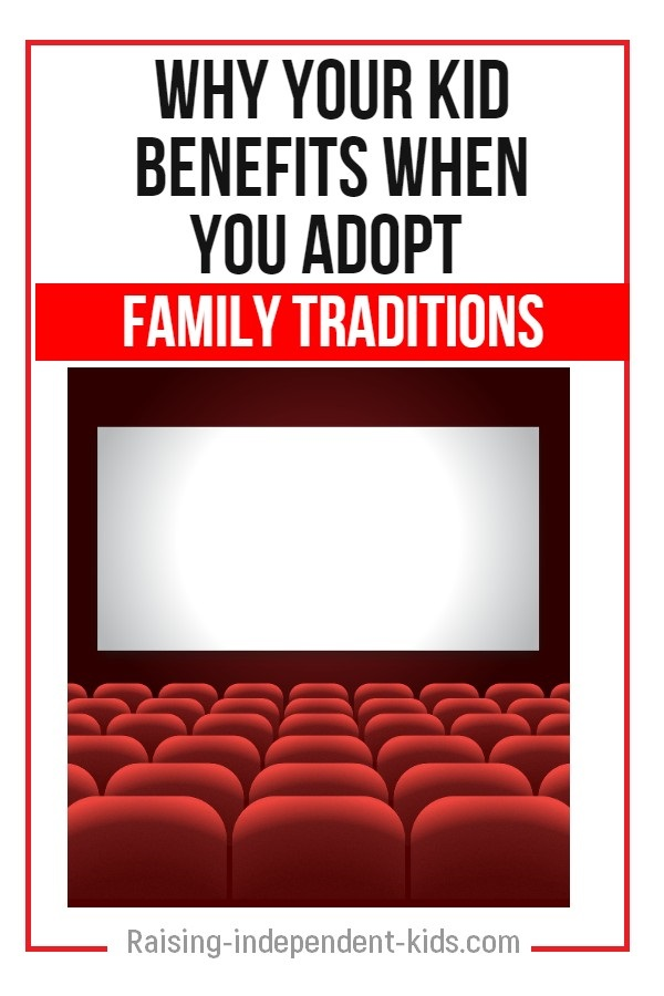 Why your kid benefits when you adopt family traditions