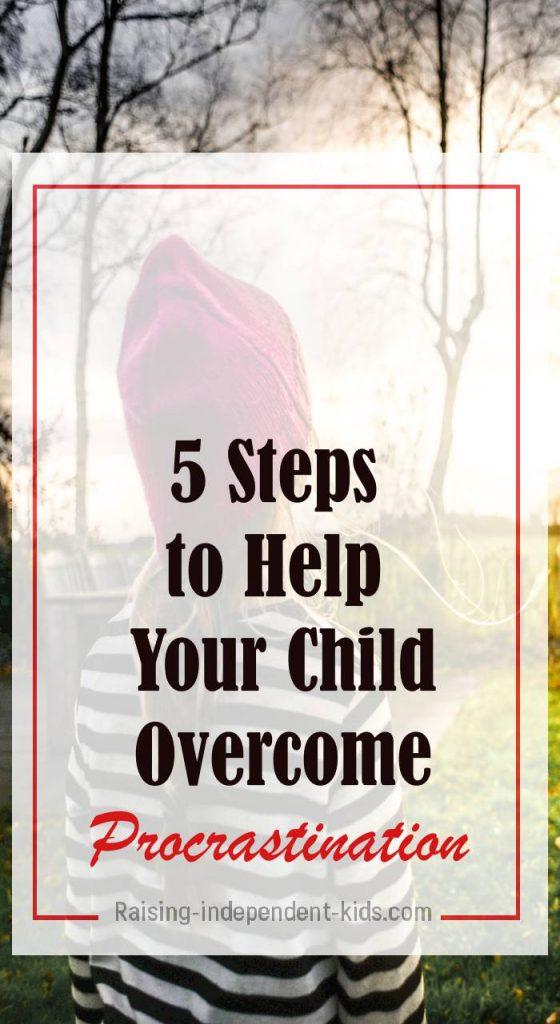 Helping your child overcome Procrastination