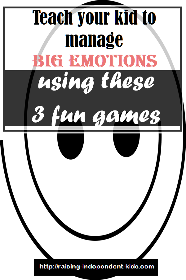 teach your kid to manage big emotions using these 3 fun games