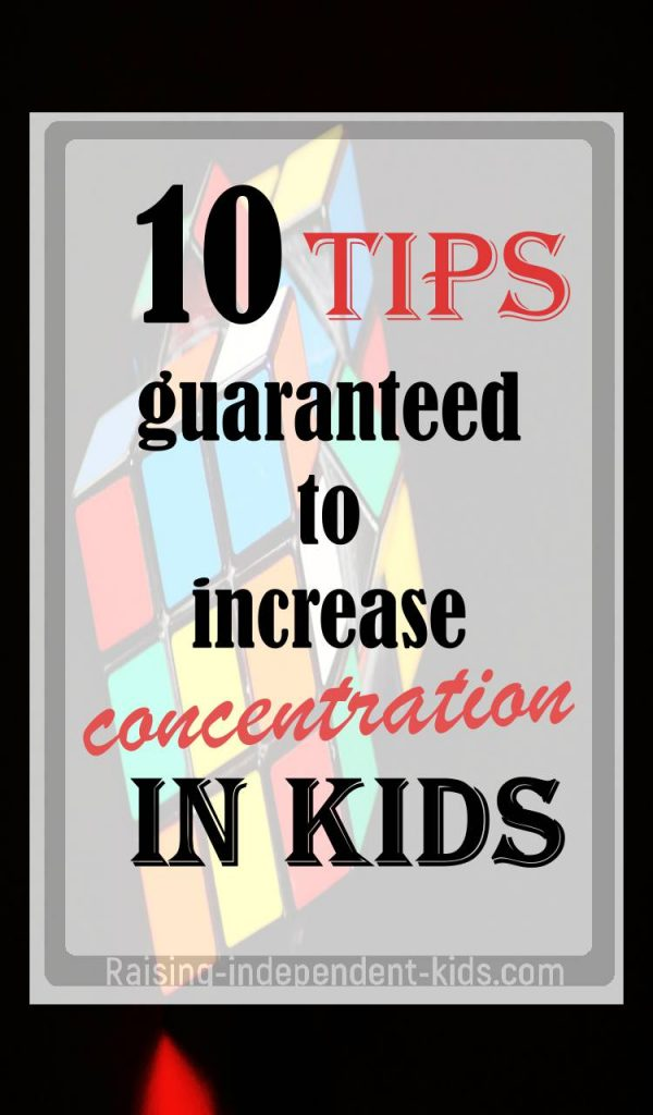 When Did Teaching Independence Become >> 10 Evidence Backed Tips To Teach Kids Focus And Concentration