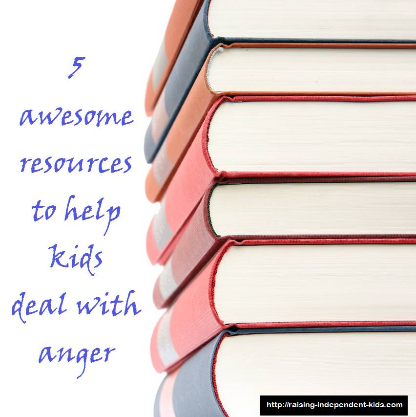 5 Awesome Resources To Help Kids Deal With Anger