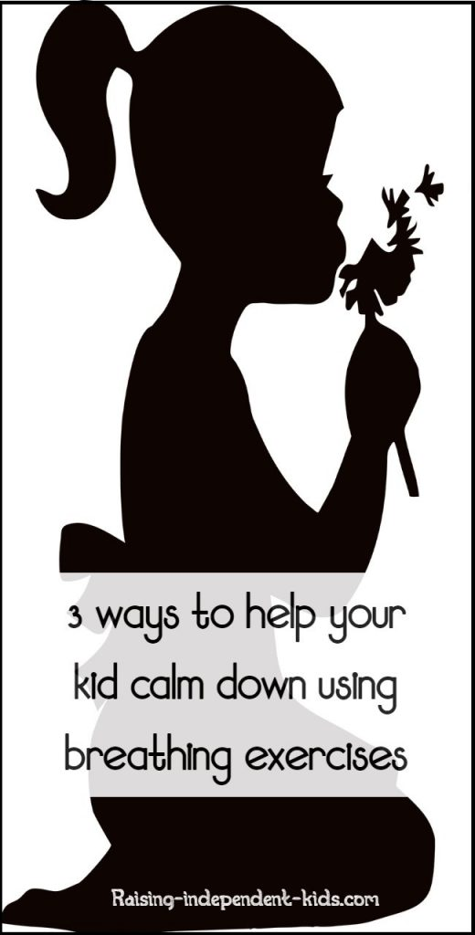 3 ways to help your kid calm down using breathing exercises