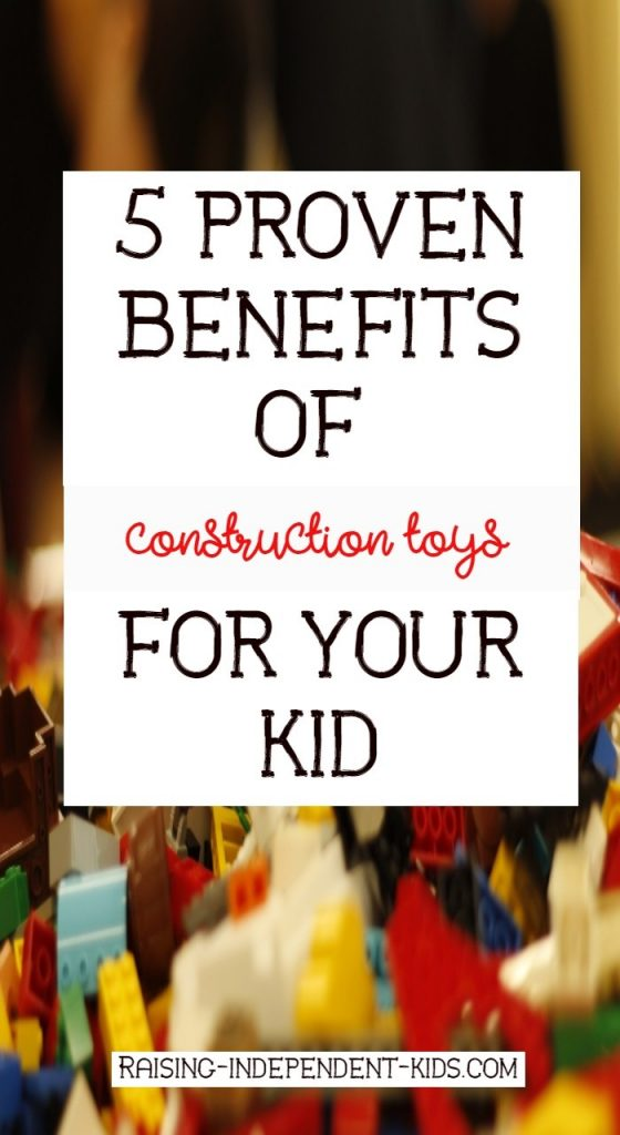 5 proven benefits of construction toys for your kid