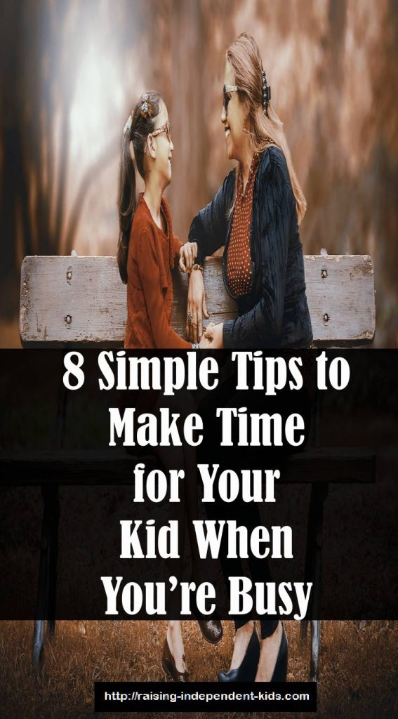 how to make time for your kid