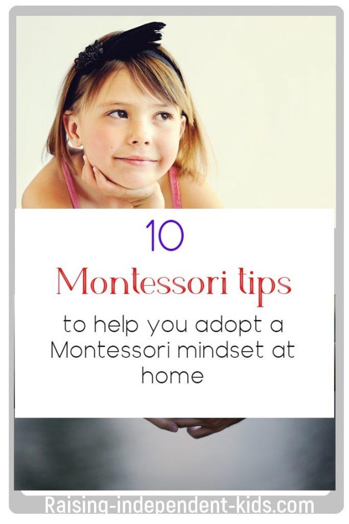 10 Montessori tips to help you adopt a Montessori mindset at home