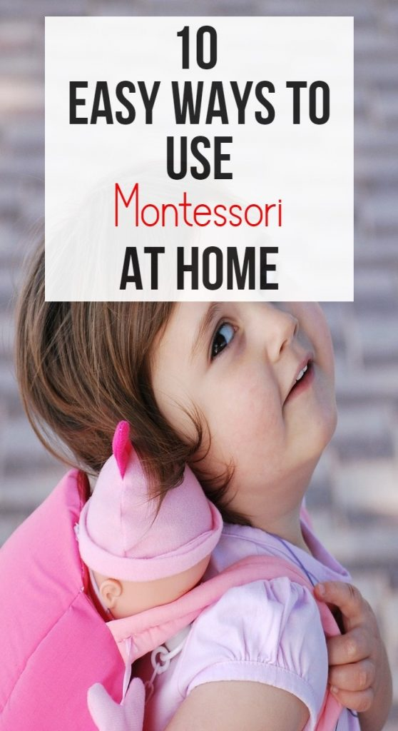 10 easy ways to use Montessori at home