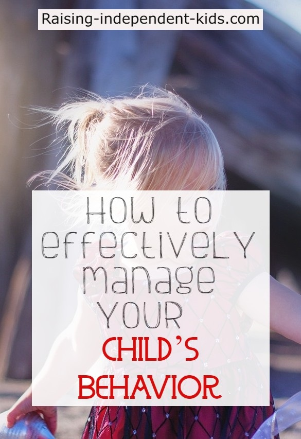 How to effectively manage your child's behavior