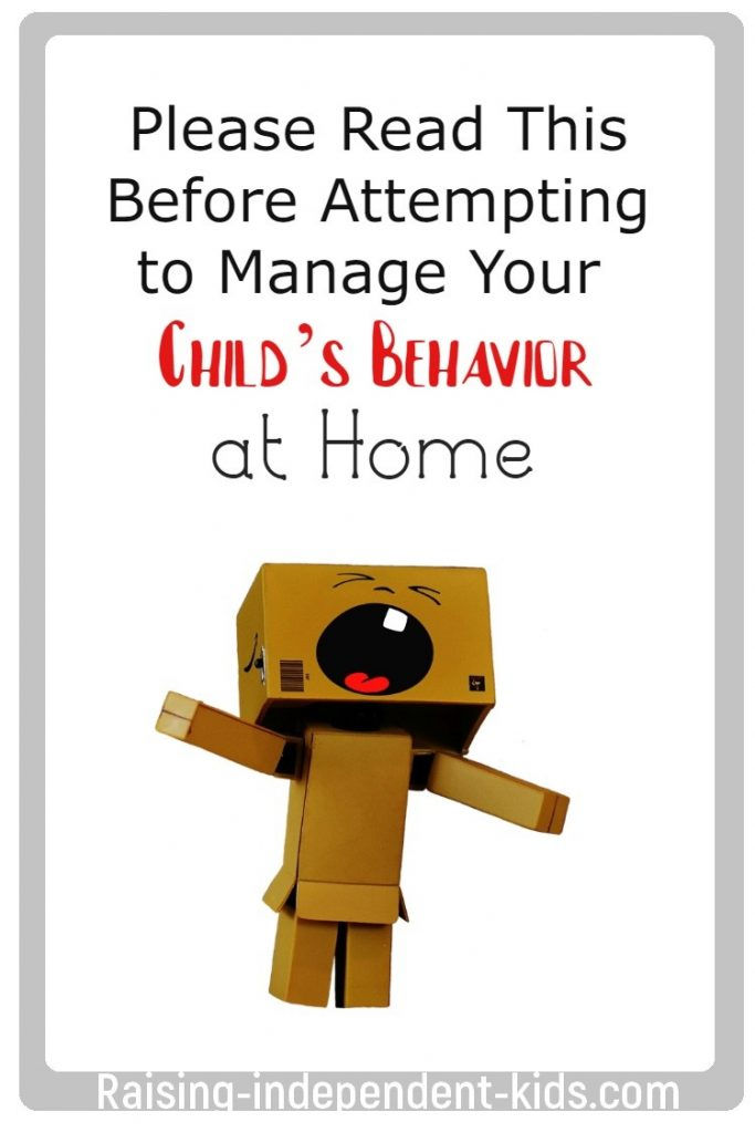 Please Read This Before Attempting to Manage Your Child's Behavior at Home