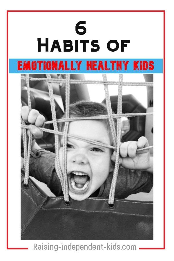 6 Habits of Emotionally Healthy Kids