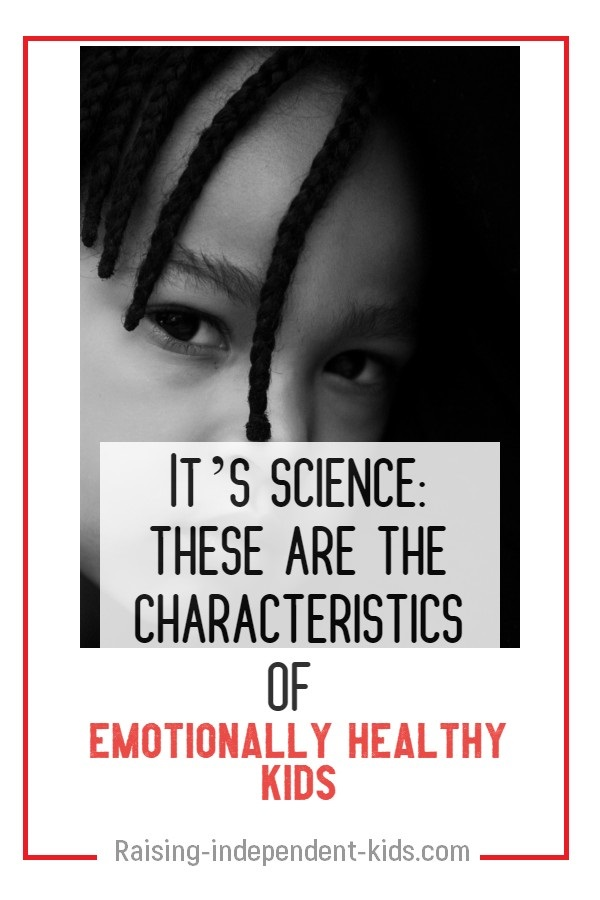It's science: these are the characteristics of emotionally healthy kids