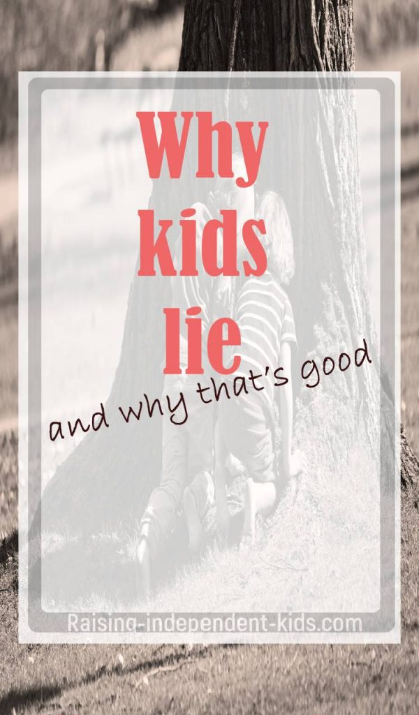 my kid lies about everything