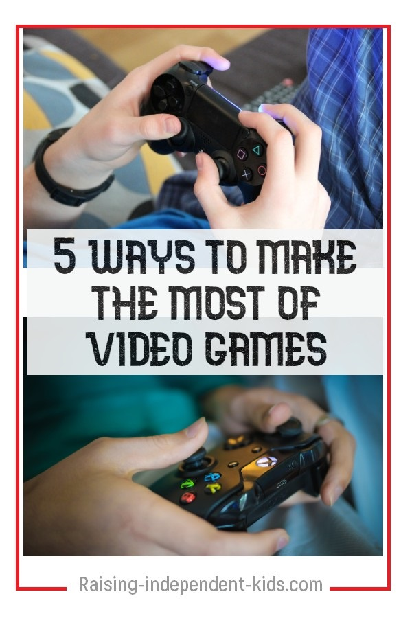 5 ways to make the most of video games