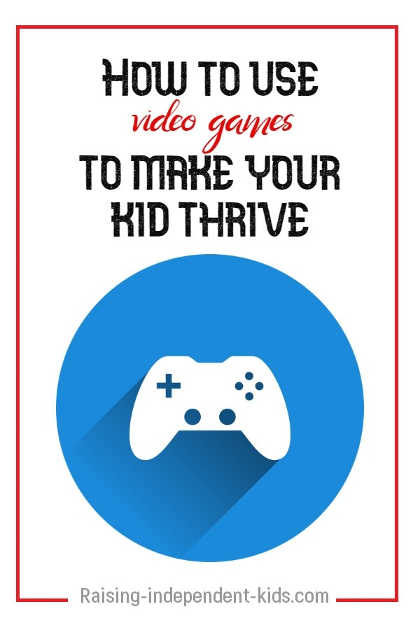 How to use videogames to make your kid thrive