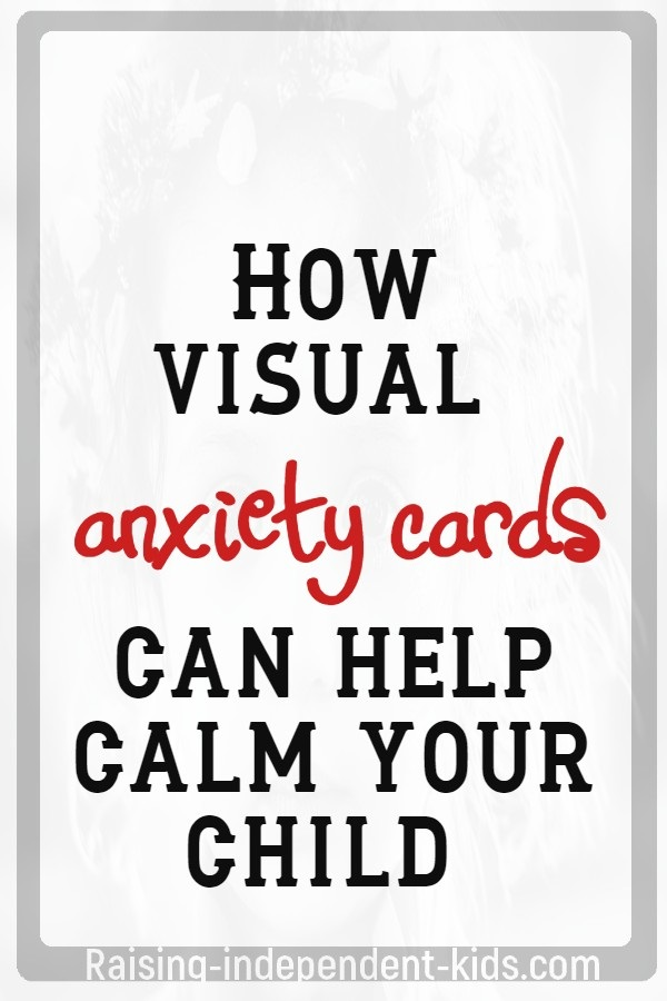 How visual anxiety cards can help calm your child