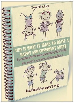 To Raise Confident Independent Kids >> This Is What It Takes To Raise A Happy And Confident Adult