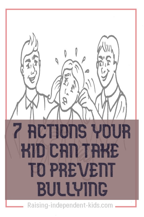 7 actions your kid can take to prevent bullying