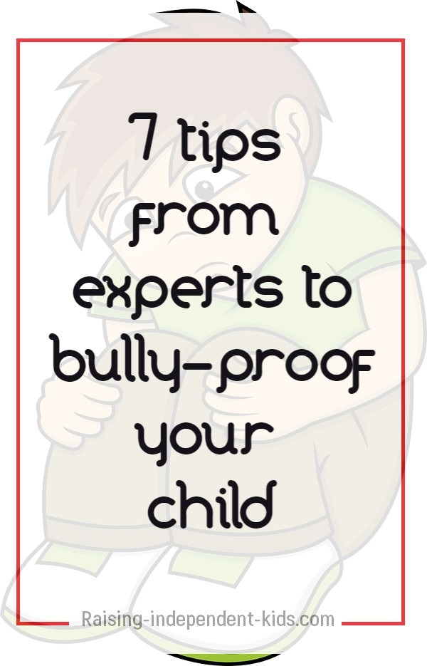 7 tips from experts to bully-proof your child