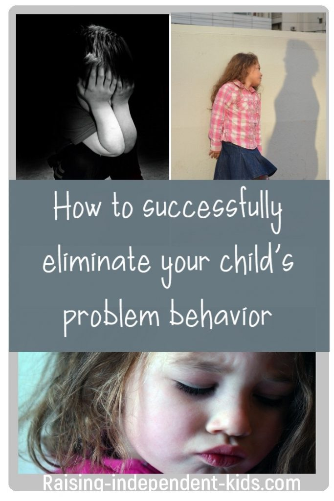 How to successfully eliminate your child's problem behavior