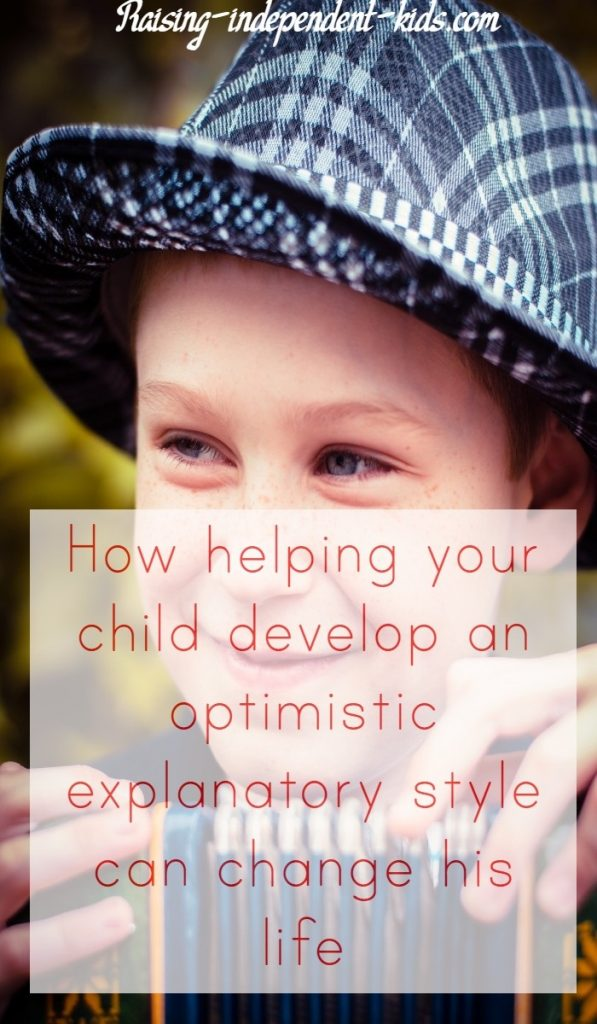How helping your child develop an optimistic explanatory style can change his life