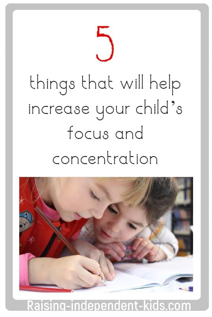 Five things that will help increase your child's focus and concentration