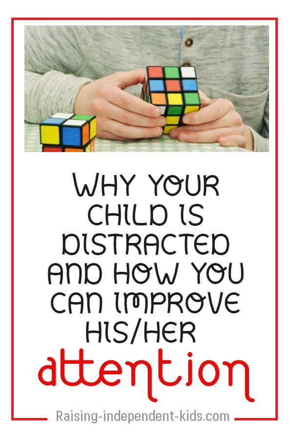 Why your child is distracted and how you can improve his/her attention