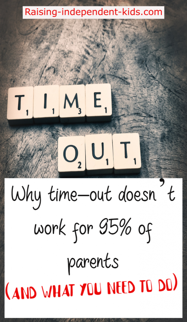 Why time-out doesn't work for 95% of parents (and what you need to do)
