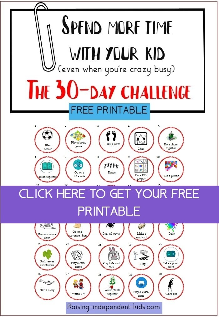Spend more time with your kid (even when you're crazy busy) free printable