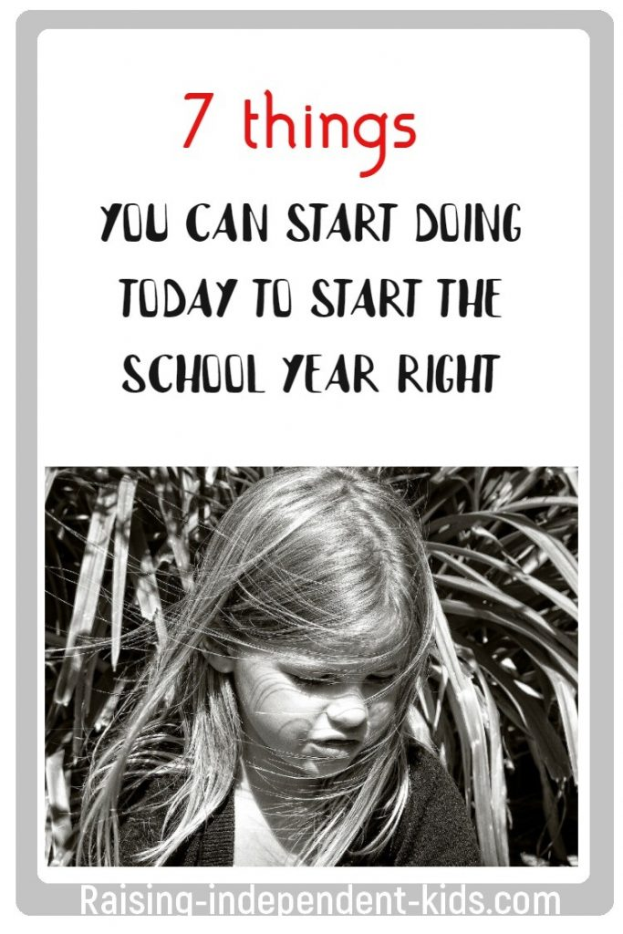 7 things you can start doing today to start the school year right