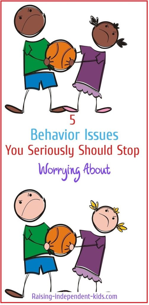 5 Behavior Issues You Seriously Should Stop Worrying About