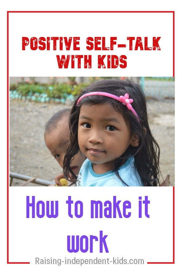 Positive self-talk with kids. How to make it work
