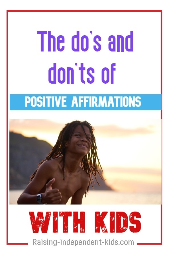 The do's and don'ts of positive affirmations with kids