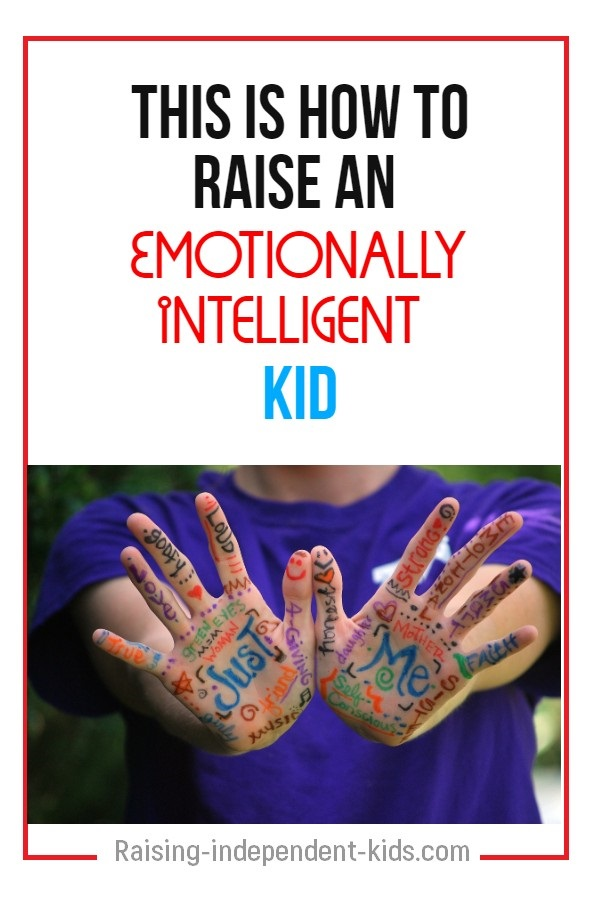 This Is How To Raise An Emotionally Intelligent Kid