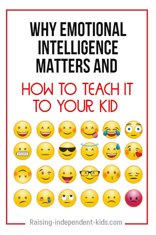 Why emotional intelligence matters and how to teach it to your kid