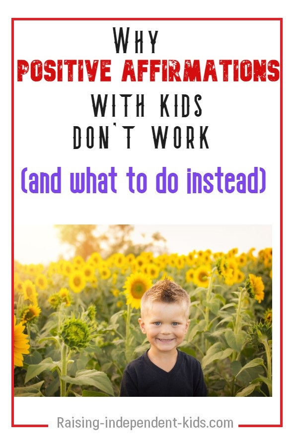 Why positive affirmations with kids don't work and what to do instead