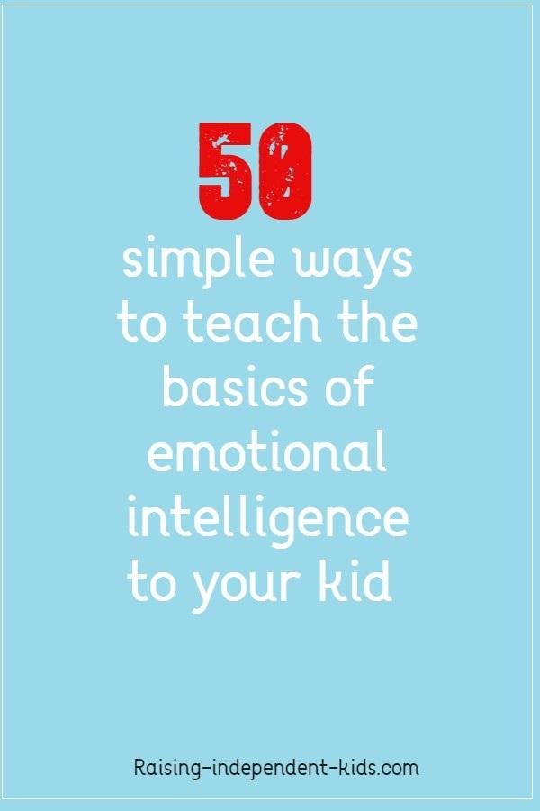 50 steps to nurture emotional intelligence in your child