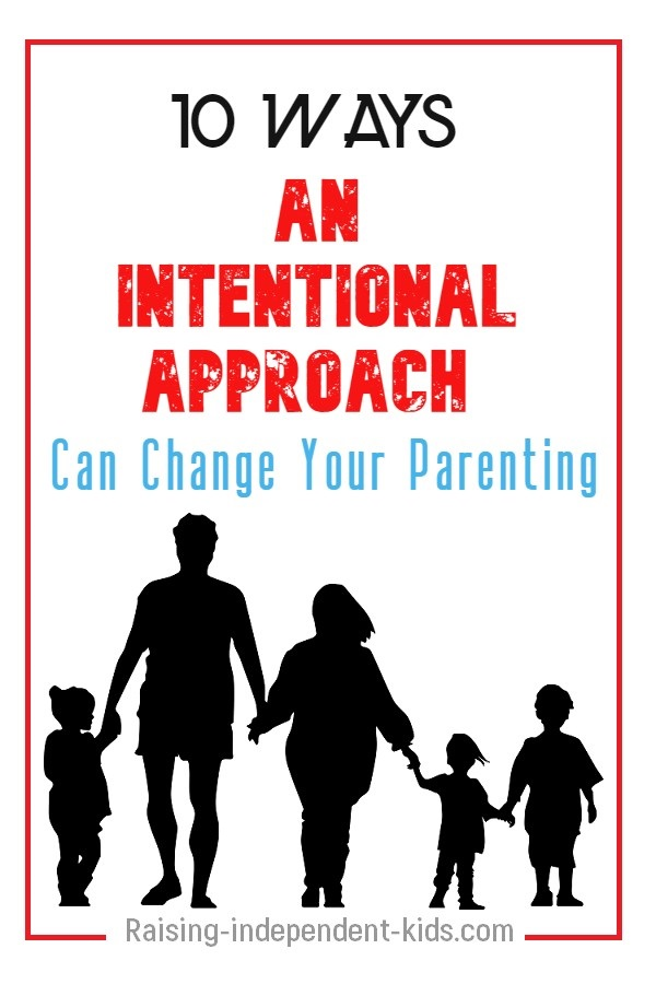 Easy ways to adopt a more intentional parenting approach