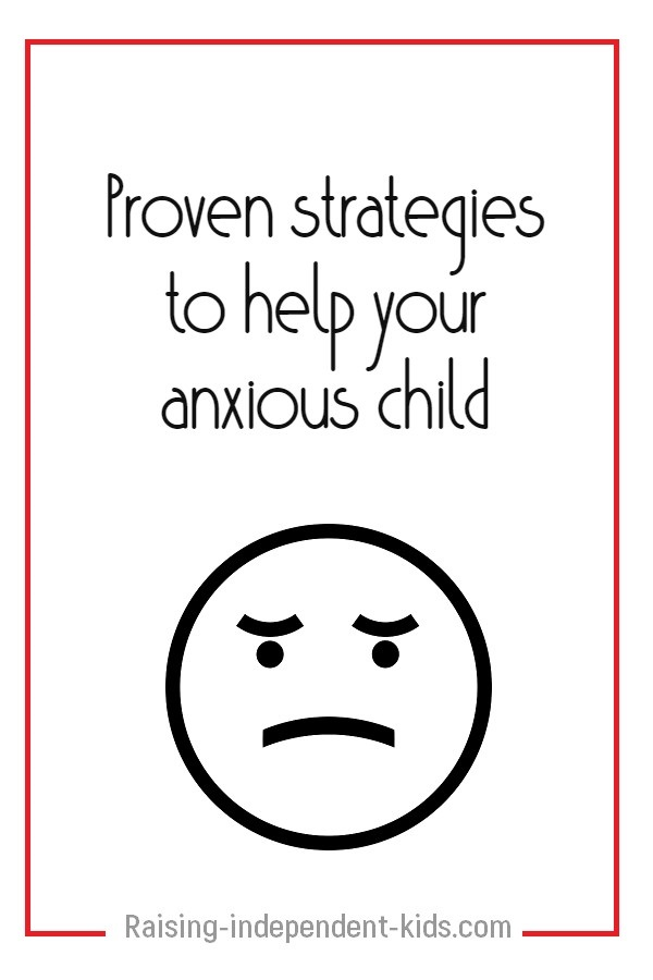 Strategies to help your child overcome anxiety